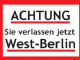Achtung West Berlin steel fridge magnet
